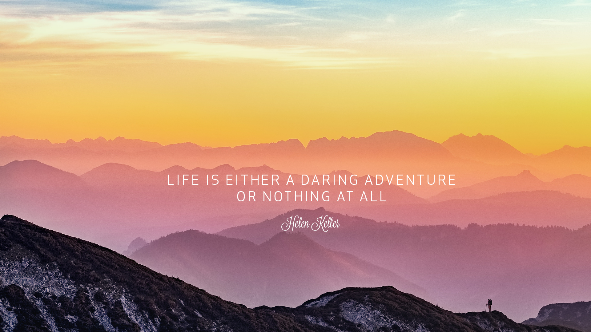 Be Adventurous Wallpaper