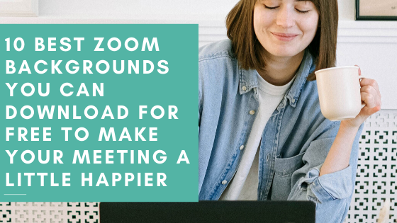 Zoom Backgrounds Blog
